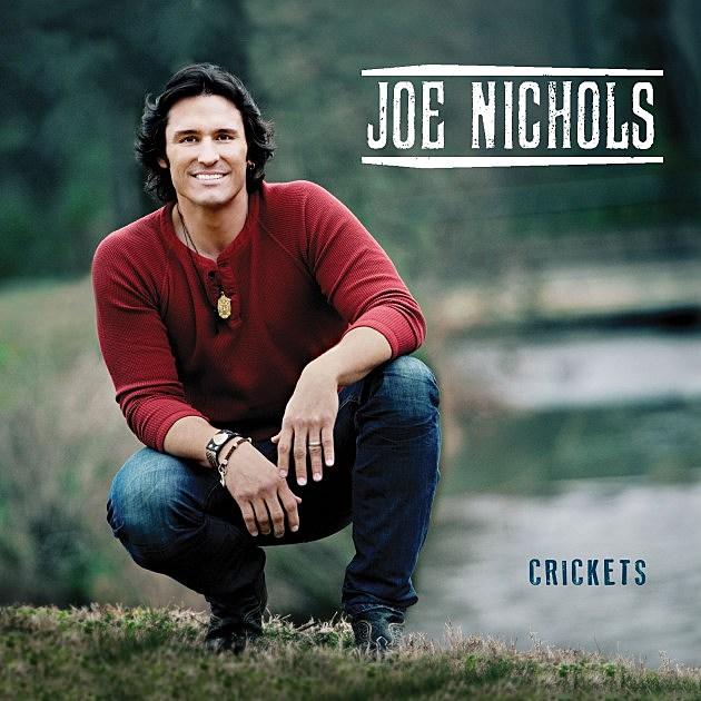 Joe Nichols - Crickets